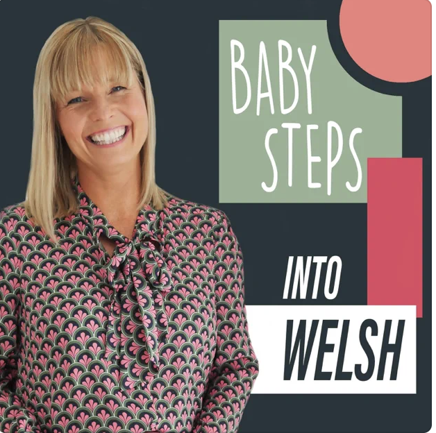 Baby Steps into Welsh Podcast Cover Art